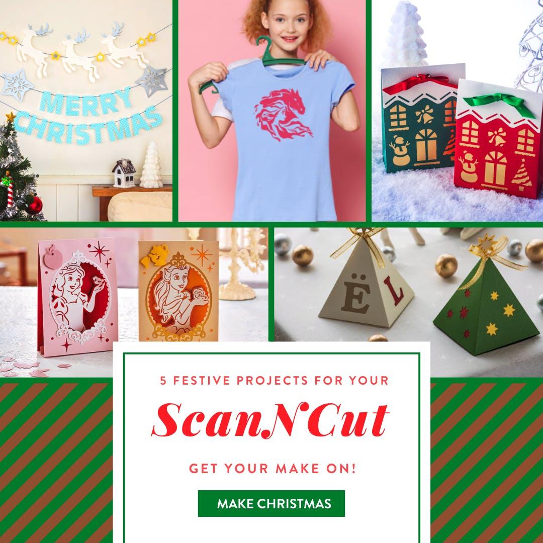 5 Festive Projects ScanNCut